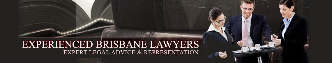 Experienced Brisbane Lawyers